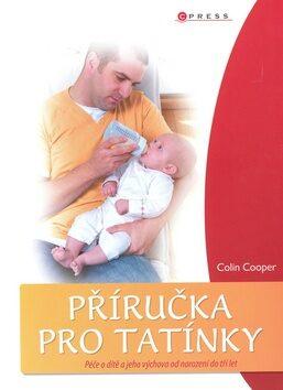 Příručka pro tatínky - Colin Cooper
