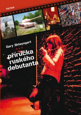 Příručka ruského debutanta - Gary Shteyngart