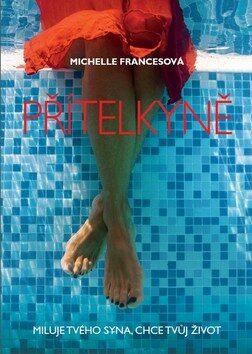Přítelkyně - Michelle Francesová