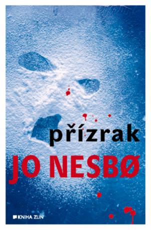 Přízrak - Jo Nesbø
