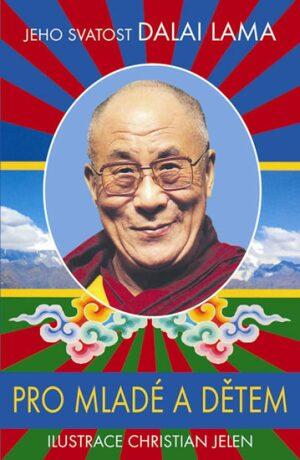 Pro mladé a dětem - Jeho Svatost Dalajláma