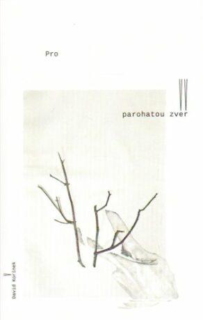 Pro parohatou zvěř - David Kořínek