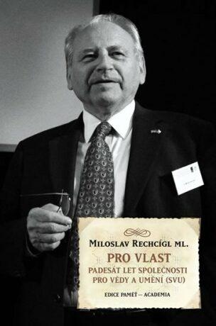 Pro vlast - Rechcígl Miloslav