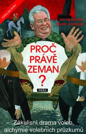 Proč právě Zeman? - Martin Komárek, Herzmann Jan