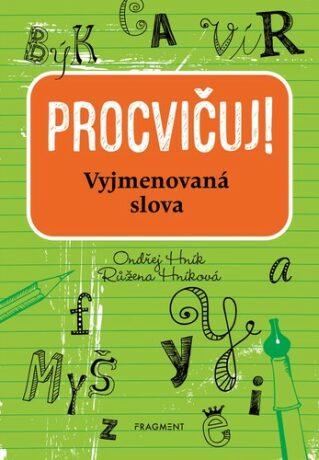 Procvičuj - Vyjmenovaná slova - Ondřej Hník, Růžena Hníková