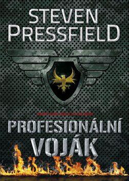 Profesionální voják - Steven Pressfield