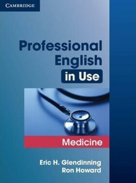 Professional English in Use Medicine - Glendinning Eric H.