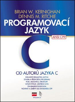 Programovací jazyk C - Brian W. Kernighan, Dennis M. Ritchie