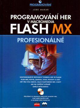 Programování her v Macromedia Flash MX - Jobe Makar