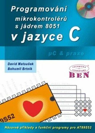 Programování mikrokontrolérů s jádrem 8051 v jazyce C - David Matoušek
