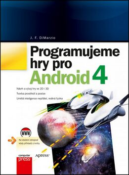 Programujeme hry pro Android 4 - J. F. DiMarzio