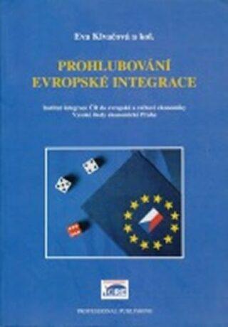 Prohlubování evropské integrace - Eva Klvačová