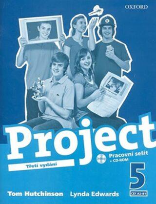Project 5 Pracovní sešit s CD-ROM (3rd) - Tom Hutchinson
