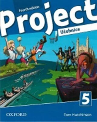 Project Fourth Edition 5 Učebnice - Kolektiv