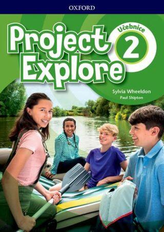 Project Explore 2 Student´s book (CZEch Edition)