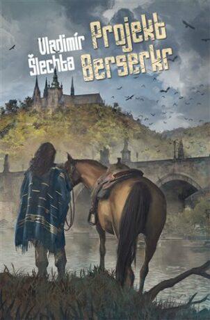 Projekt Berserkr - Vladimír Šlechta