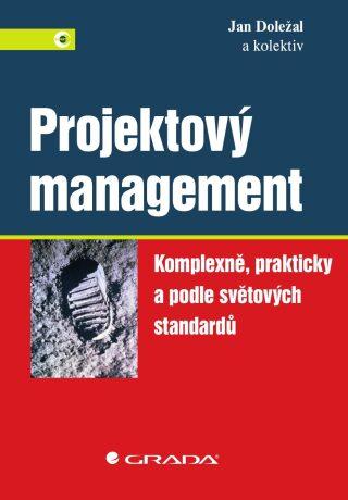 Projektový management - Jan Doležal, kolektiv a - e-kniha