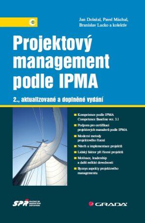 Projektový management podle IPMA - Jan Doležal, Pavel Máchal, Branislav Lacko, kolektiv a - e-kniha