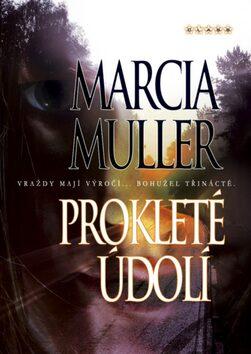 Prokleté údolí - Marcia Mullerová
