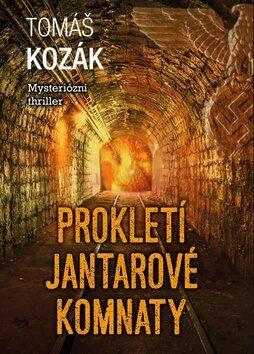 Prokletí jantarové komnaty - Tomáš Kozák