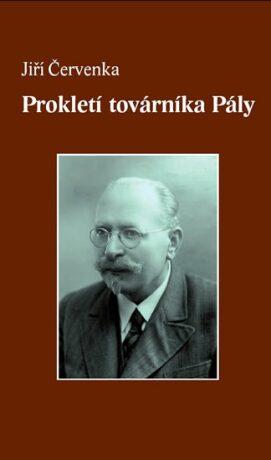 Prokletí továrníka Pály - Jiří Červenka