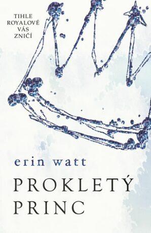 Prokletý princ - Erin Wattová