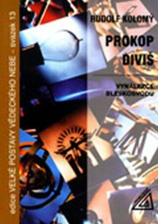 Prokop Diviš - Kolomý R.