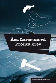 Prolitá krev - Äsa Larssonová