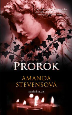 Prorok - Amanda Stevensová