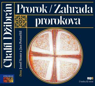 Prorok / Zahrada prorokova - Chalíl Džibrán