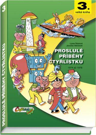 Proslulé příběhy Čtyřlístku - Ljuba Štíplová