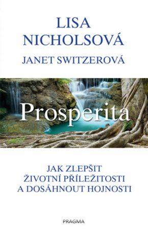 Prosperita - Nicholsová Lisa, Janet Switzerová