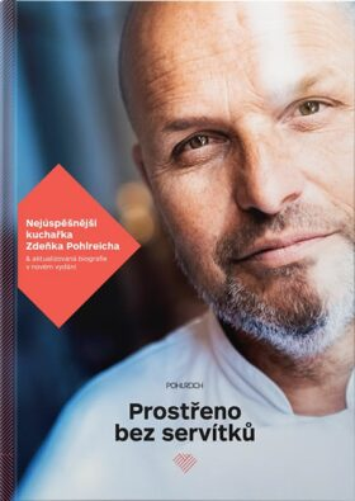 Prostřeno bez servítků - Zdeněk Pohlreich