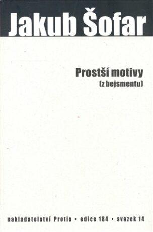 Prostší motivy (z bejsmentu) - Jakub Šofar