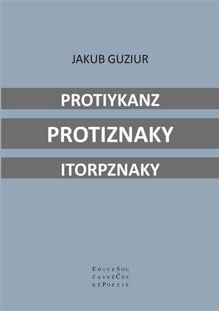 Protiykanz protiznaky itorpznaky - Jakub Guziur