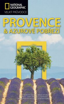 Provence a Azurové pobřeží - Barbara A. Noe