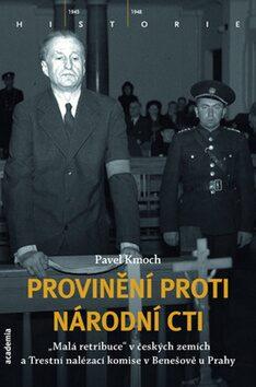 Provinění proti národní cti - Pavel Kmoch