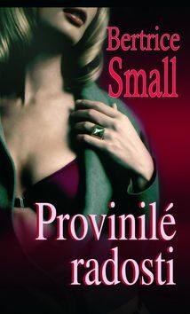 Provinilé radosti - Bertrice Small