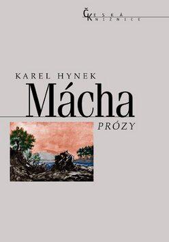 Prózy - Karel Hynek Mácha
