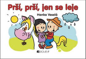 Prší, prší, jen se leje - Hanka Veselá