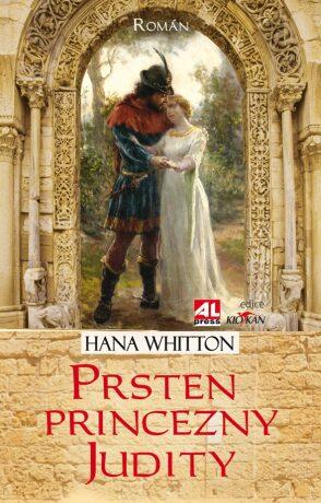 Prsten princezny Judity - figurkou na šachovnici Přemyslovců - Hana Whitton