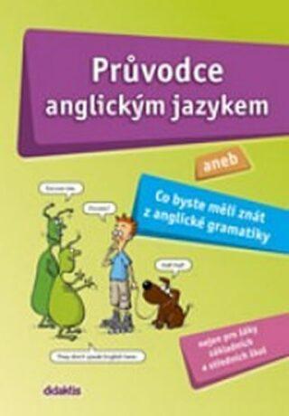 Průvodce anglickým jazykem - Juraj Belán