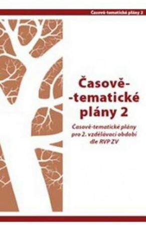 Časově - tematické plány pro 2. vzdělávací období dle RVN ZV - Hana Danihelková