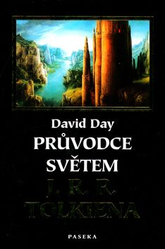 Průvodce světem J.R.R. Tolkiena - David Day