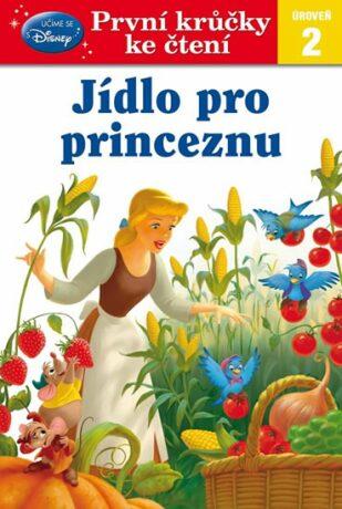 První krůčky ke čtení Jídlo pro princeznu - Walt Disney