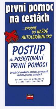 První pomoc na cestách - Květoslava Urbánková, Liana Greiffeneggová