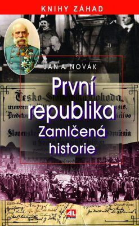 První republika - Jan A. Novák