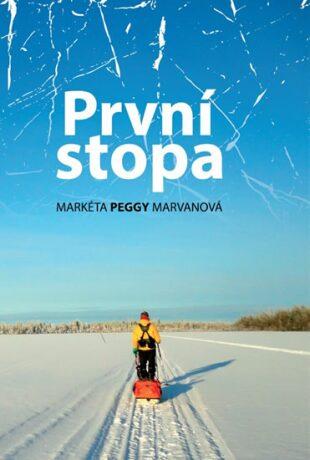 První stopa - Markéta Peggy  Marvanová