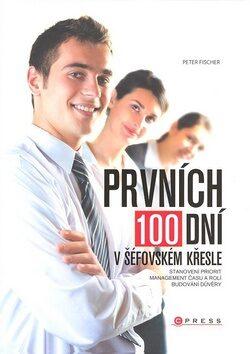 Prvních 100 dní - Peter Fischer