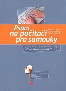 Psaní na počítači pro samouky - Jaroslav Zaviačič